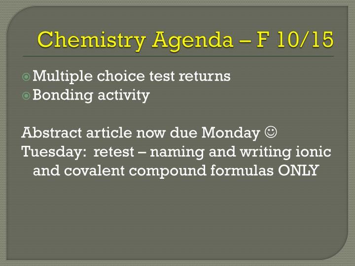 Chemistry Agenda – F 10/15