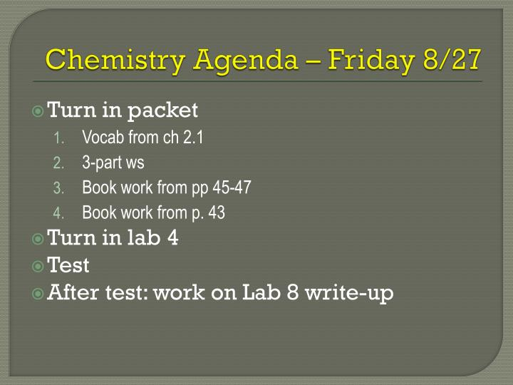 Chemistry Agenda – Friday 8/27