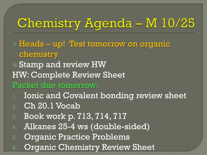 Chemistry Agenda – M 10/25