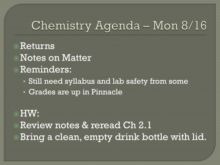 Chemistry Agenda – Mon 8/16