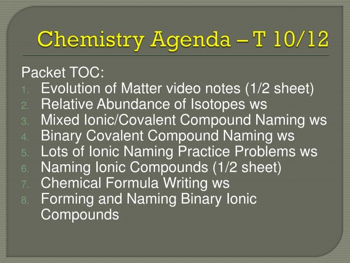 Chemistry Agenda – T 10/12
