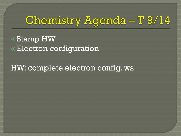 Chemistry Agenda – T 9/14