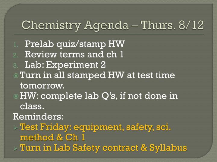 Chemistry Agenda – Thurs. 8/12