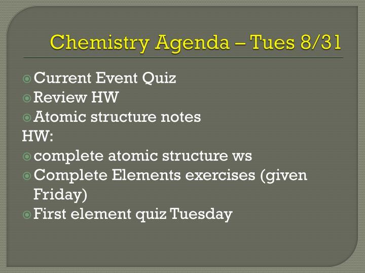 Chemistry Agenda – Tues 8/31