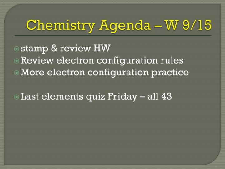 Chemistry Agenda – W 9/15