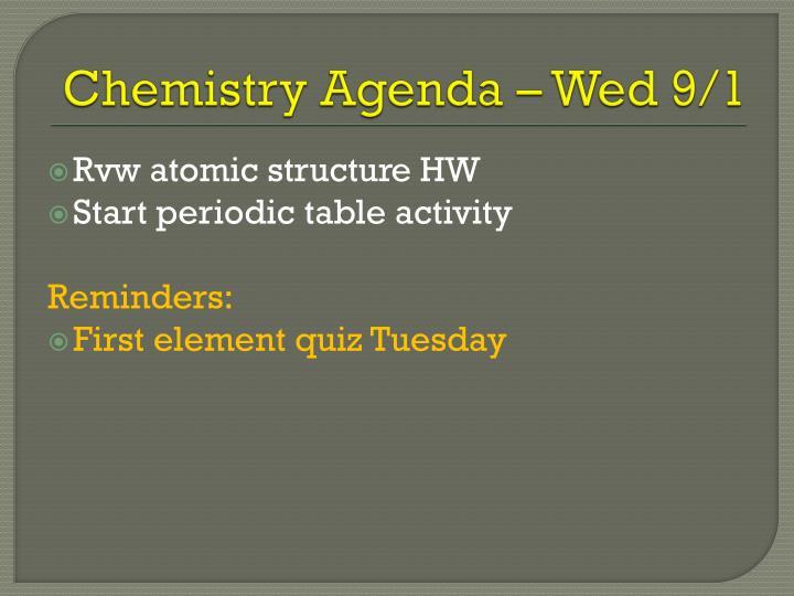 Chemistry Agenda – Wed 9/1