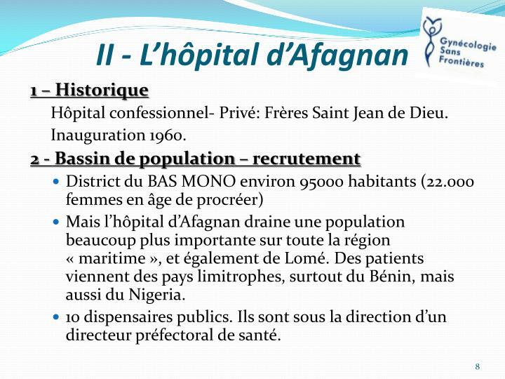 II - L'hôpital d'Afagnan
