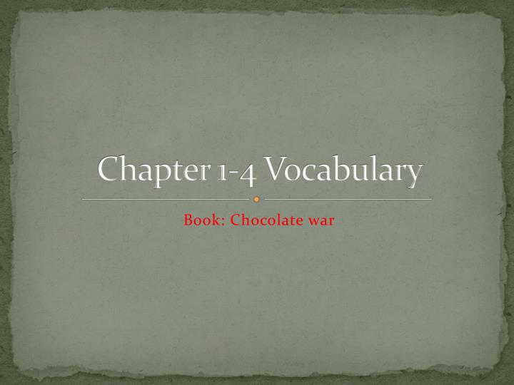 Chapter 1 4 vocabulary