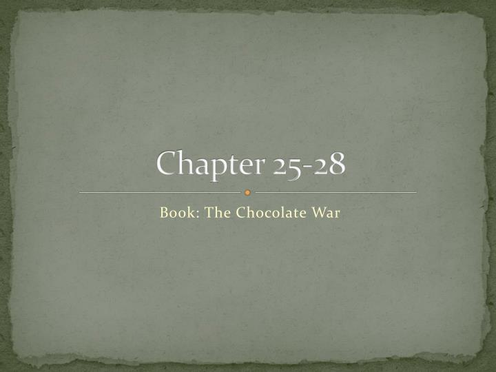 Chapter 25-28
