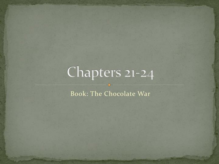 Chapters 21-24