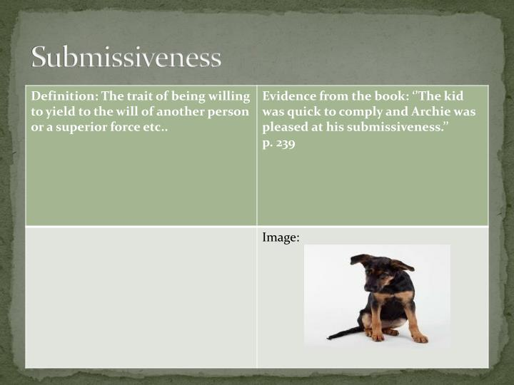 Submissiveness
