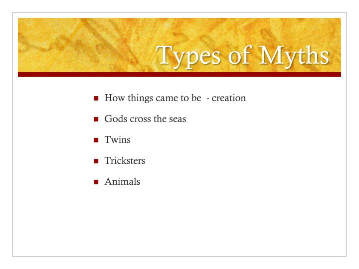 Types of Myths