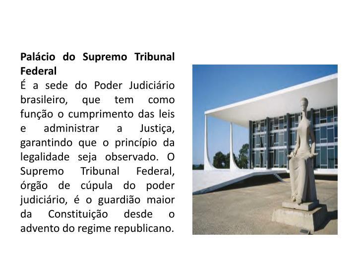Palácio do Supremo Tribunal Federal