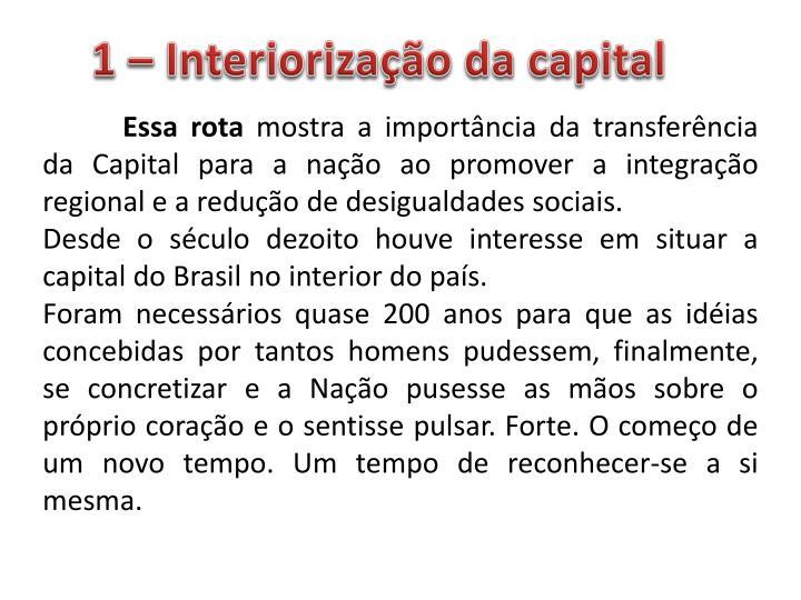 1 – Interiorização da capital