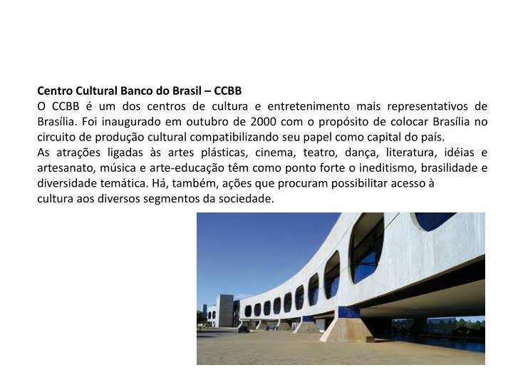 Centro Cultural Banco do Brasil – CCBB