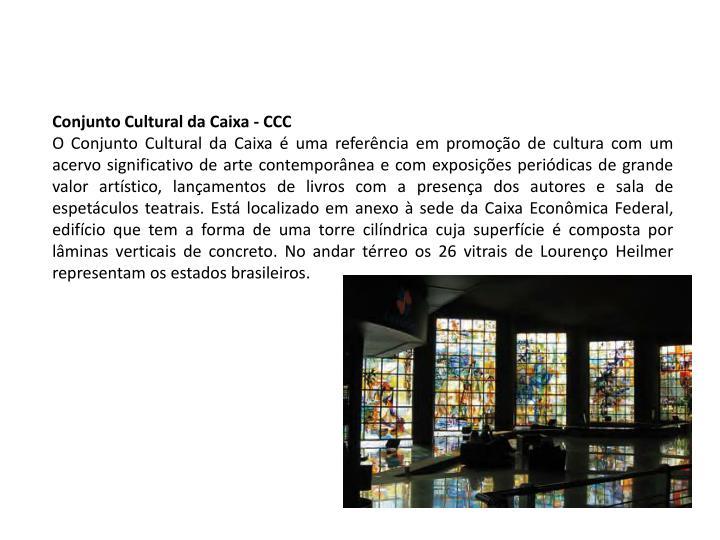 Conjunto Cultural da Caixa - CCC