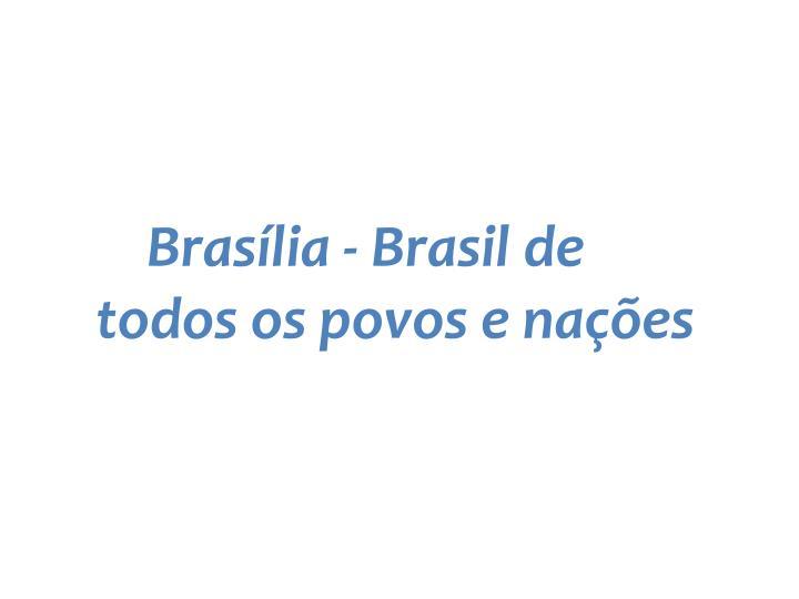 Brasília - Brasil de