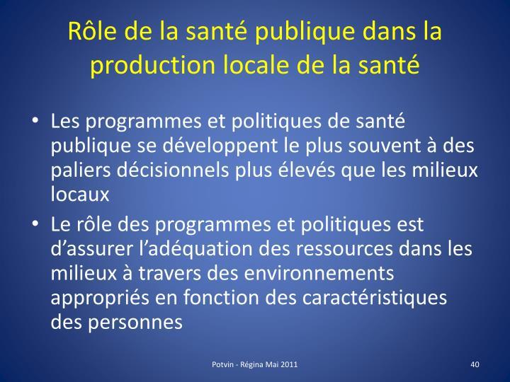 Rôle de la santé publique dans la production locale de la santé