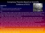 conspiracy theories based on scientific evidence of 9 11