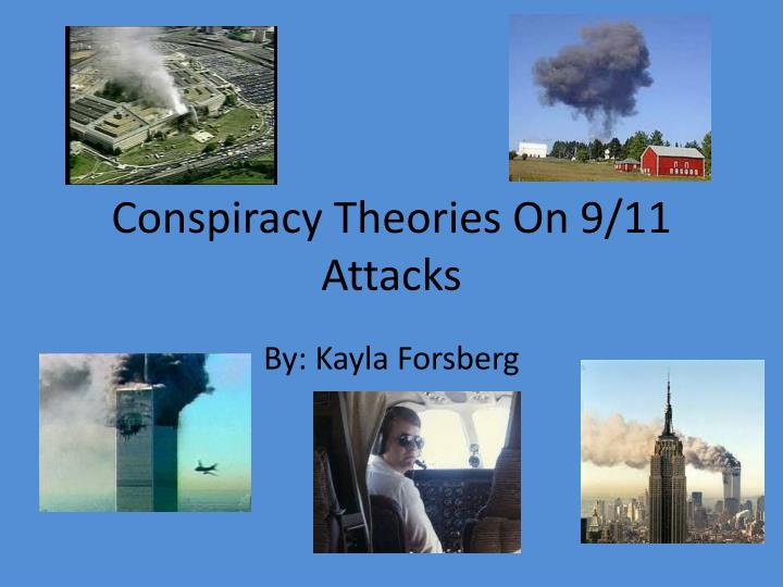 Conspiracy theories on 9 11 attacks