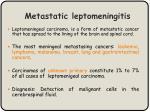 metastatic leptomeningitis
