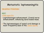 metastatic leptomeningitis1