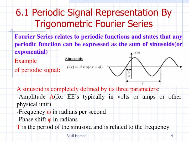 6.1 Periodic Signal Representation By Trigonometric Fourier Series