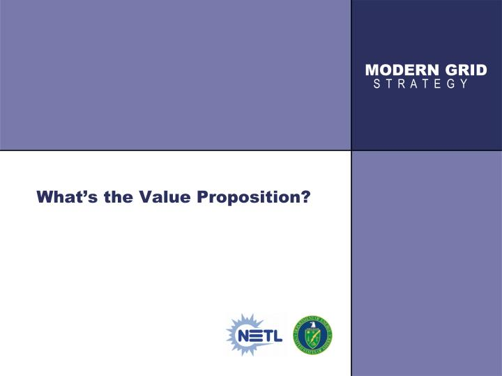 What's the Value Proposition?