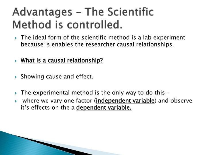 Advantages – The Scientific Method