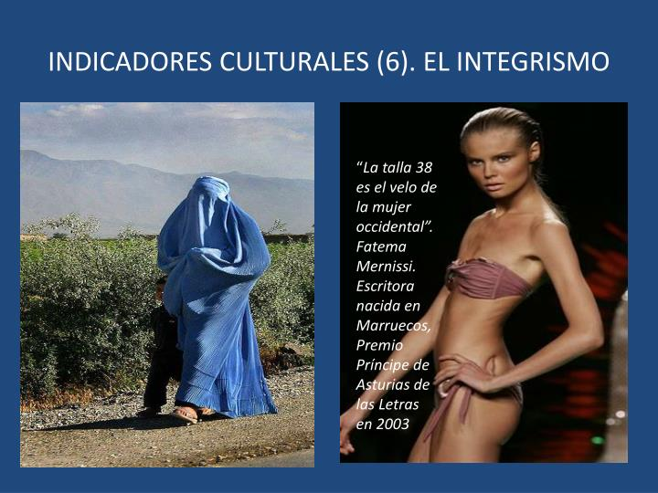 INDICADORES CULTURALES (6). EL INTEGRISMO