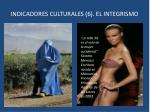 indicadores culturales 6 el integrismo