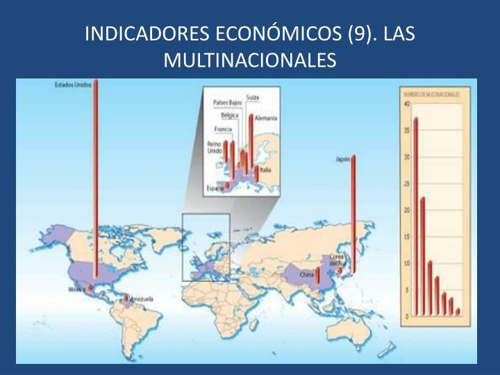 INDICADORES ECONÓMICOS (9). LAS MULTINACIONALES