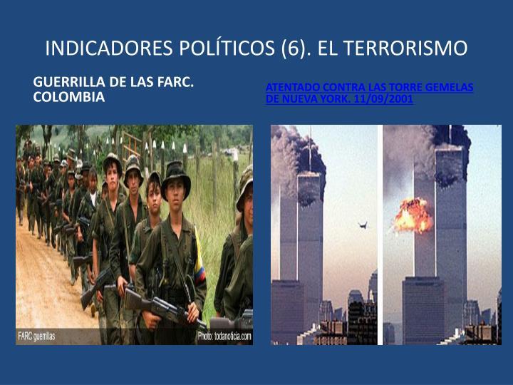 INDICADORES POLÍTICOS (6). EL TERRORISMO