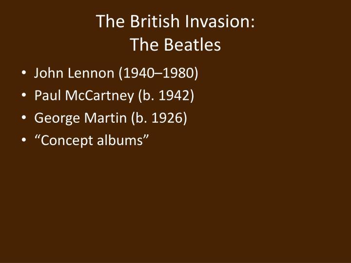 The British Invasion: