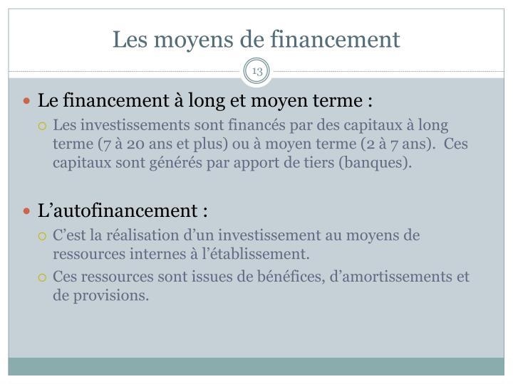 Les moyens de financement