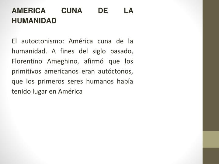 AMERICA CUNA DE LA