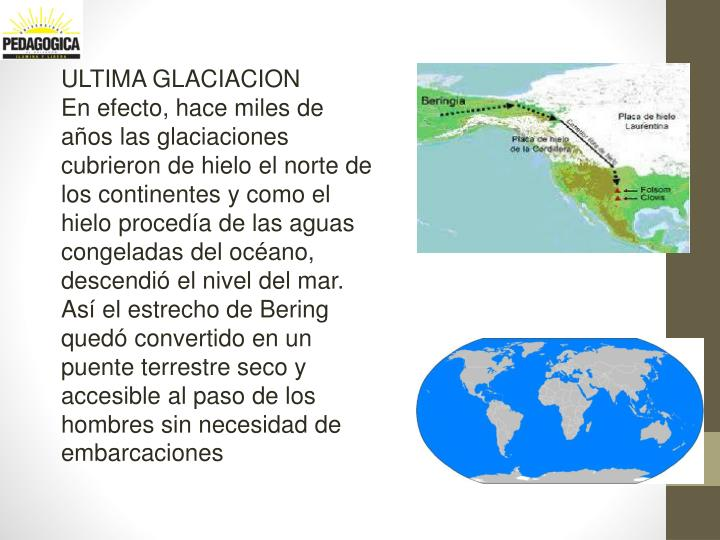 ULTIMA GLACIACION