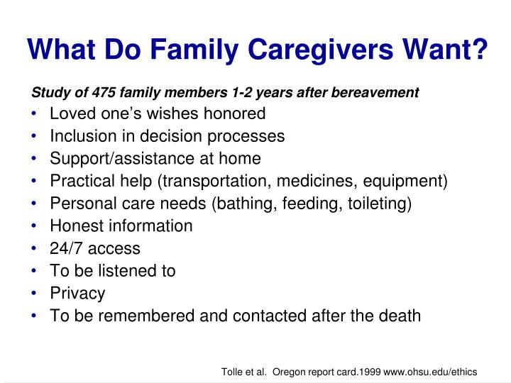 What Do Family Caregivers Want?