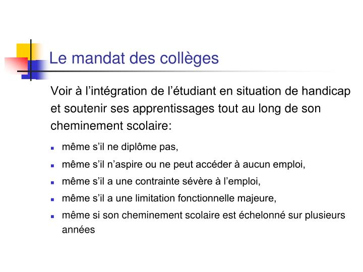 Le mandat des collèges