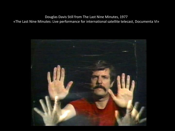 Douglas Davis Still from The Last Nine Minutes, 1977