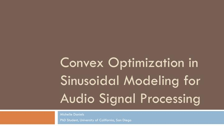 Convex optimization in sinusoidal modeling for audio signal processing