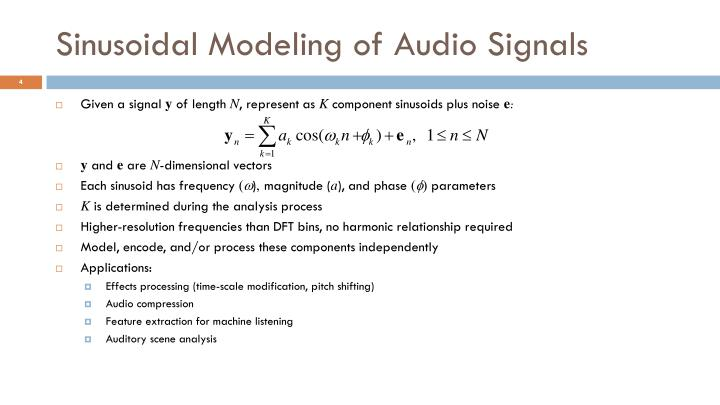 Sinusoidal Modeling of Audio Signals