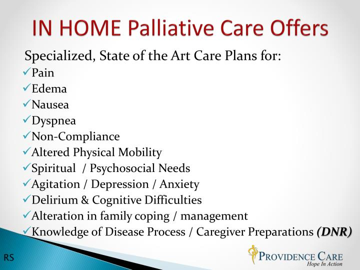 IN HOME Palliative Care Offers