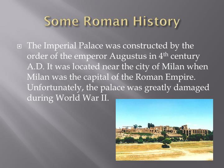 Some Roman History