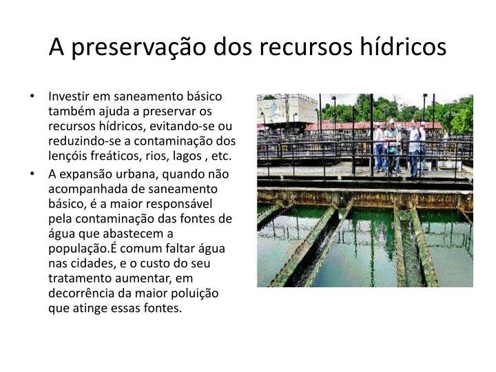 A preservação dos recursos hídricos