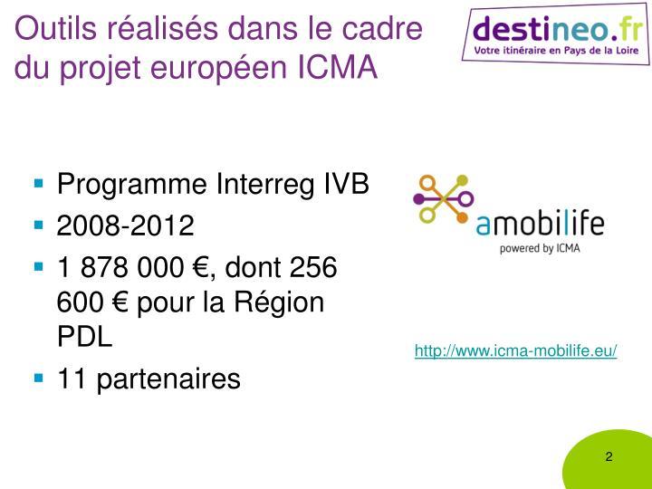 Outils réalisés dans le cadre du projet européen ICMA