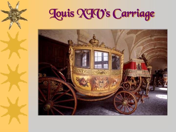 Louis XIV's Carriage