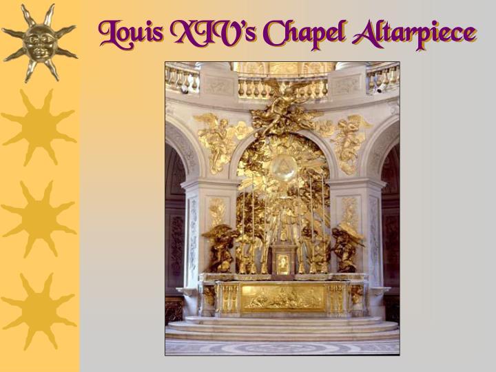 Louis XIV's Chapel Altarpiece