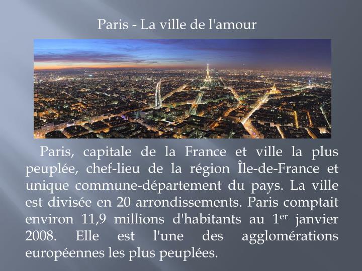 Paris - La ville de l'amour