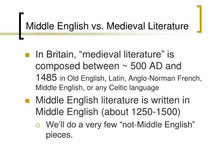 Middle english vs medieval literature